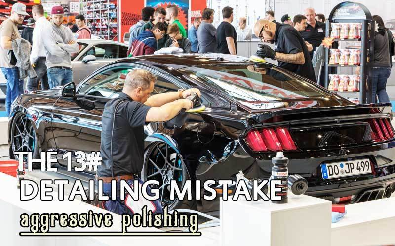 Aggressive Polishing