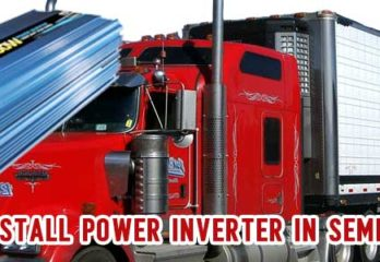 How to Install Power Inverter in Semi-Truck