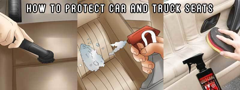 How To Protect Car And Truck Seats Easily – Step By Step Process