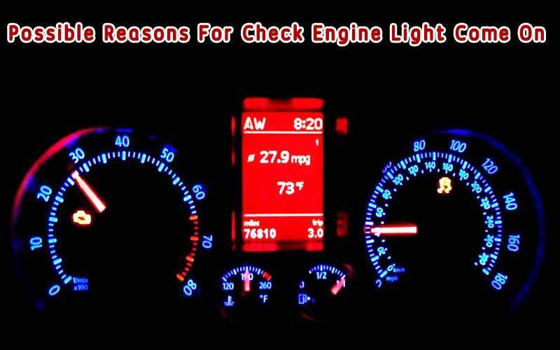 Possible Reasons For Check Engine Light Come On