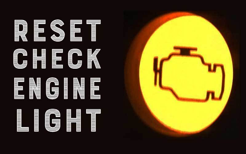 Reset the Check Engine Light