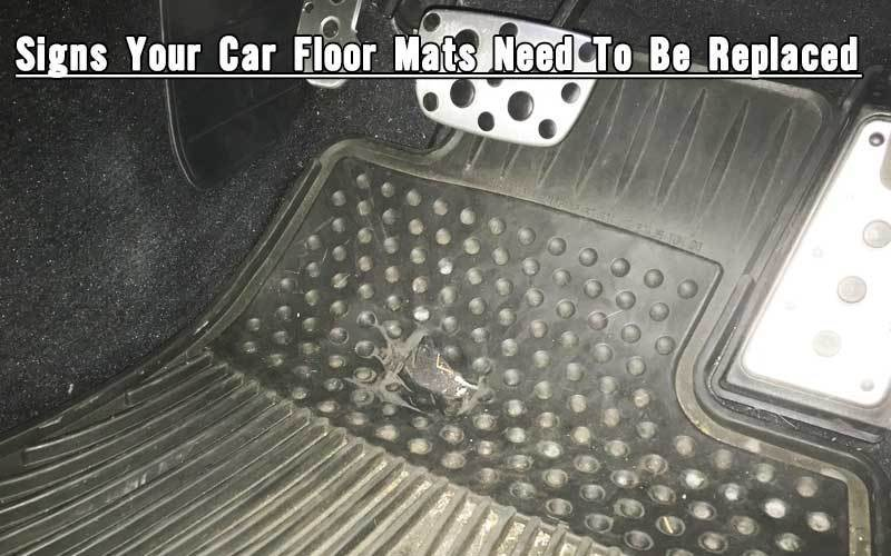 Signs Your Car Floor Mats Need To Be Replaced