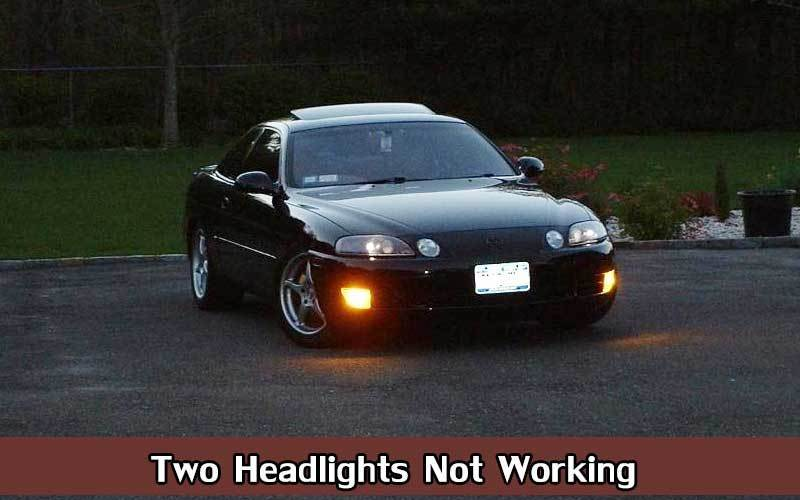 Two Headlights Not Working