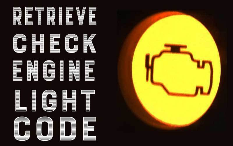Retrieve Check Engine Light Code