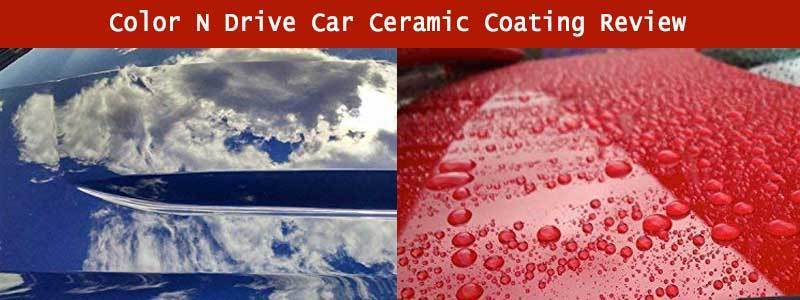 Color N Drive Car Ceramic Coating review