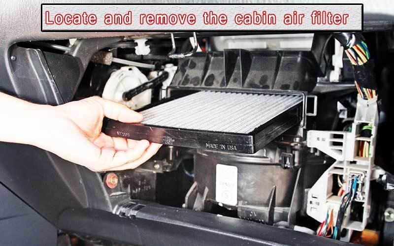 Locate and remove the cabin air filter