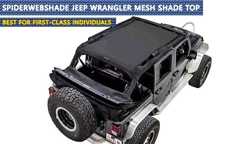 SPIDERWEBSHADE Jeep Wrangler Mesh Shade Top review