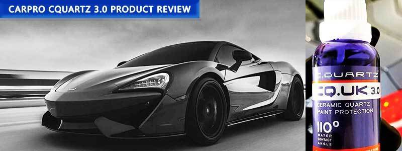 CarPro Cquartz 3.0 Product Review – Pros, Cons and Alternative Products