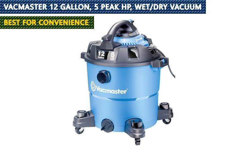 Vacmaster 12 Gallon, 5 Peak HP, Wet/Dry Vacuum review
