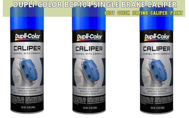 Best Quick Drying Caliper Paint review