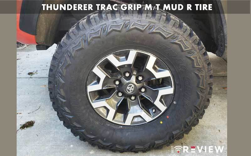 Thunderer TRAC GRIP Mud R Tire review