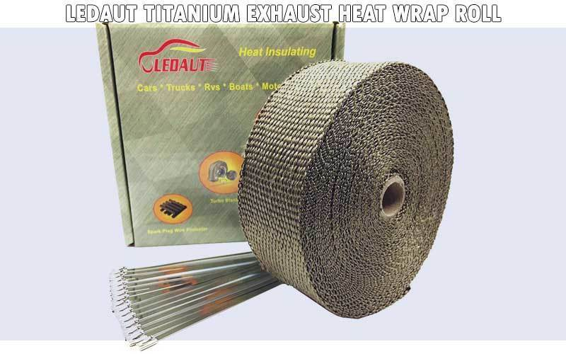 LEDAUT Titanium Exhaust Heat Wrap roll review