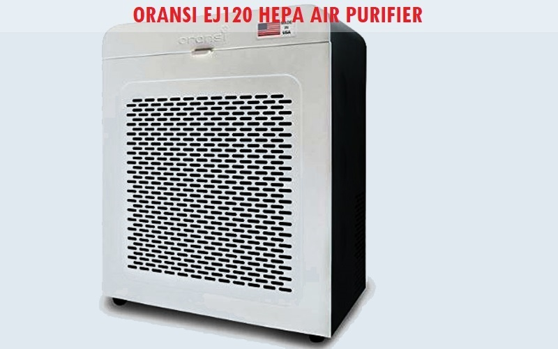 Oransi EJ120 Hepa Air Purifier Review
