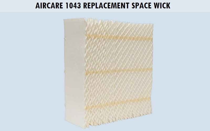 AIRCARE 1043 Replacement Space Wick Review