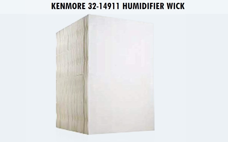 Kenmore 32-14911 Humidifier Wick Review