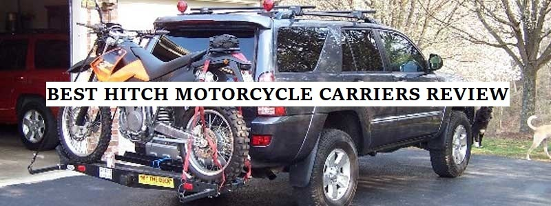 Best Hitch Motorcycle Carrier (Review) – Top 5 Picks
