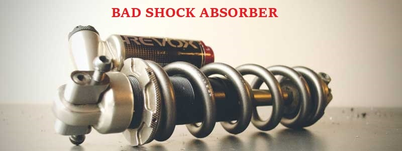 Bad Shock Absorber Symptoms And Solutions