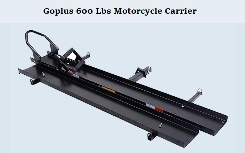 Goplus 600 Lbs Motorcycle Carrier review