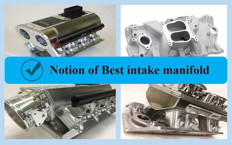 Best intake manifold