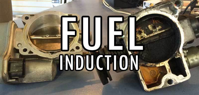 Fuel Induction