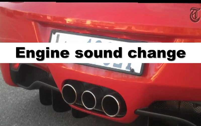 Engine Sound Change