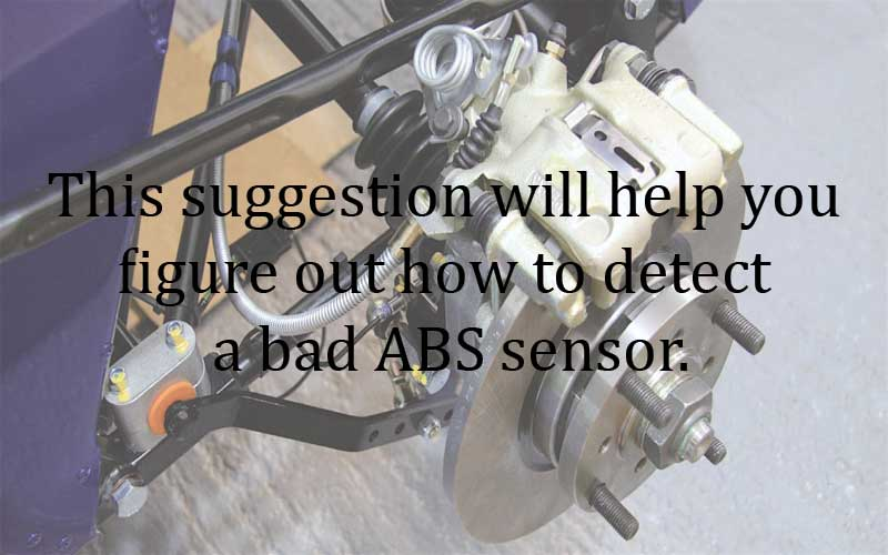 Suggestion for ABS sensor testing.